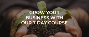 Grow Your Business Course 1